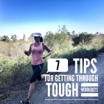 7 Tricks for Getting Through Tough Workouts