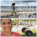How to Mix Running and 21 Day Fix (With 3 Sample Schedules)